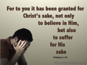 Philippians-1-29-For-You-It-Is-Granted-To-Suffer-For-Him-beige-copy