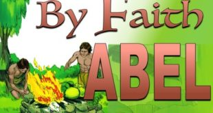 Hebrews 11-4 By Faith Abel green